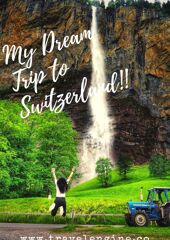 dream trip to switzerland