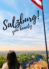 salzburg you beauty